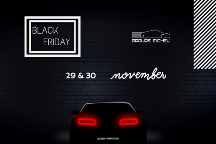 BLACK FRIDAY Groupe Michel